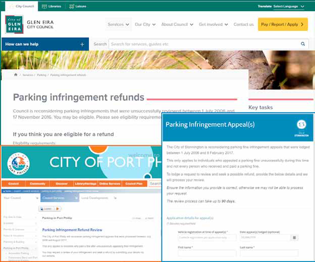 Screenshots of three webpages - one each from Glen Eira City Council, City of Stonnington and City of Port Phillip. One has the heading 'Parking Infringement refunds' with information for people 'if you think you are eligible for a refund'. Another has the headline 'Parking Infringement Appeal(s)' while the third has a heading 'Parking Infringement Refund Review'.