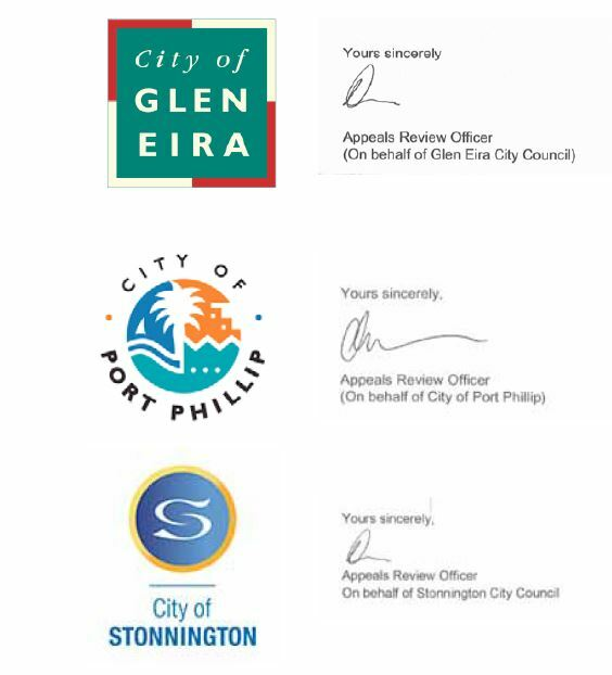 The logos of the Cities of Glen Eira, Port Phillip and Stonnington. Next to each logo is how the review letters were signed off. Each has a similar squiggle for a signature and the wording 'Yours sincerely, Appeals Review Officer (on behalf of .... )' with the relevant council's name entered in the 'behalf of' sections.