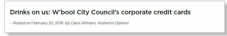 Headline reads: 'Drinks on us: W'bool Council's corporate credit cards.'